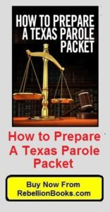 Buy Now! How to Prepare a Texas Parole Packet